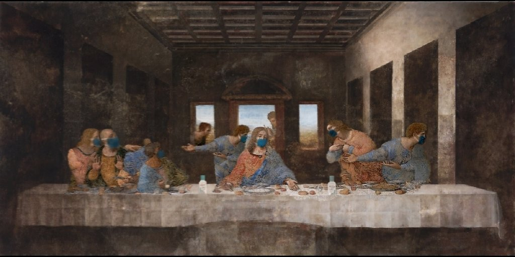 """The Last Supper"" -Leonardo DaVinci in 2020"